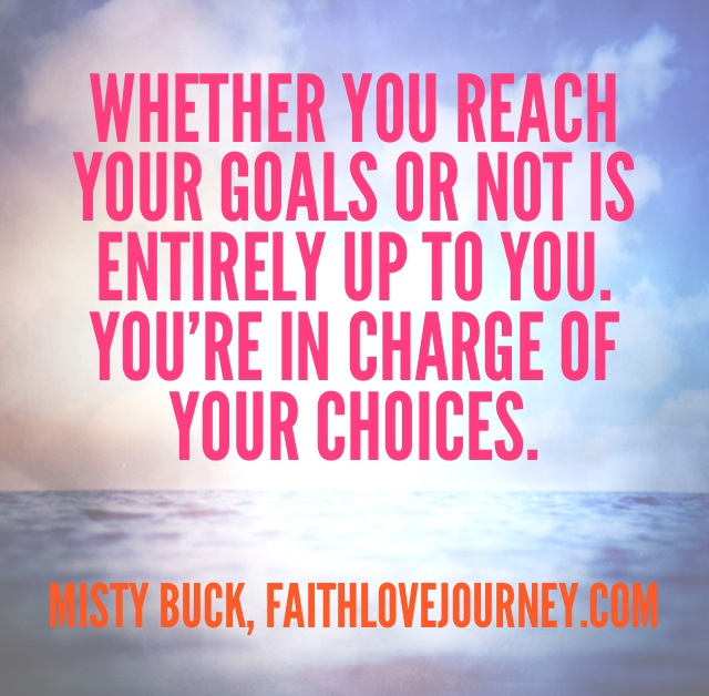 Goals and Choices