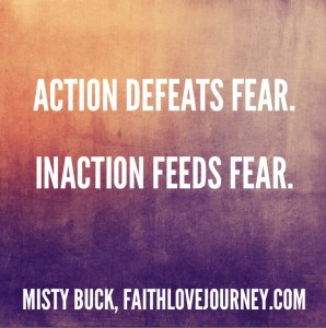 fear defeats action
