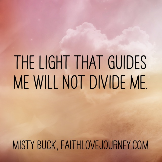 the light that guides me will not divide me