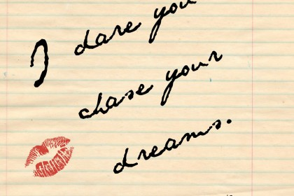 25 Quotes To Inspire You To Chase Your Dreams Faith Love Journey