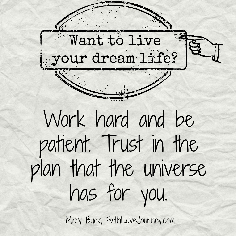 Work Hard and Be Patient
